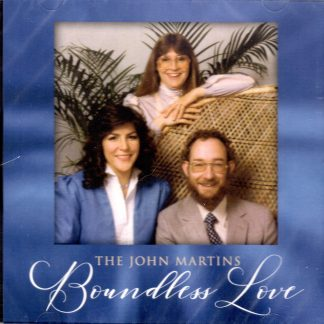 Boundless Love - The John Martins - Front