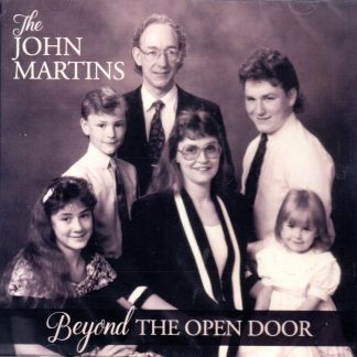 Beyond the Open Door - The John Martins - Front