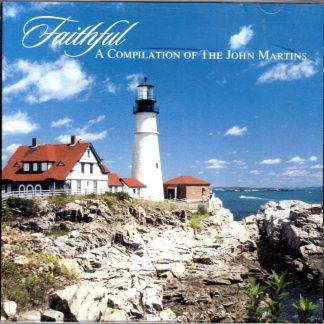 2004 Faithful The John Martins - Front